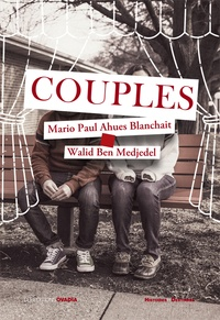 Mario Paul Ahues Blanchait et Walid Medjedel - Couples.