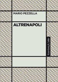 Mario Pezzella - Altrenapoli.