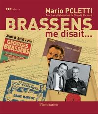 Mario Poletti - Brassens me disait....