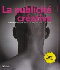Mario Pricken - La publicité créative - Idées et techniques tirées des plus grandes campagnes.