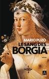 Mario Puzo - Le sang des Borgia.