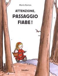 Birrascarampola.it Attenzione, passagio fiabe! Image