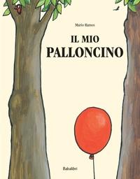 Mario Ramos - Il mio palloncino.