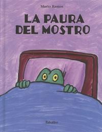 Mario Ramos - La paura del mostro.