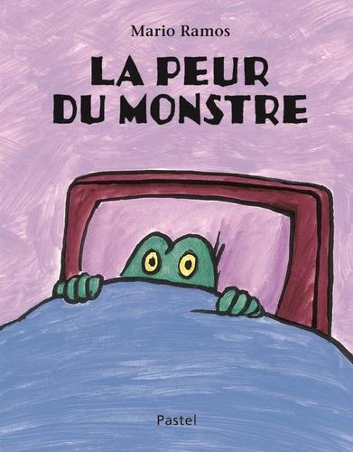 Mario Ramos - La peur du monstre.