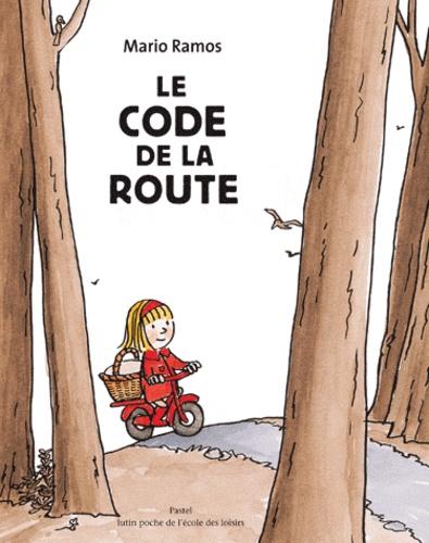 Mario Ramos - Le code de la route.
