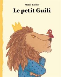 Mario Ramos - Le petit Guili.