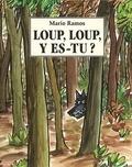 Mario Ramos - Loup, loup, y es-tu ?.