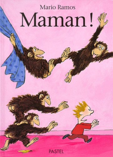 Mario Ramos - Maman !.