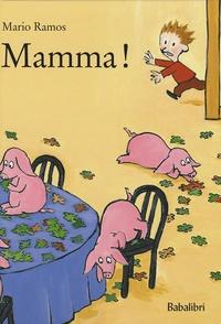 Mario Ramos - Mamma !.