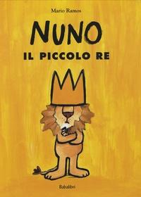 Mario Ramos - Nuno - Il piccolo re.