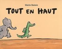Mario Ramos - Tout en haut.