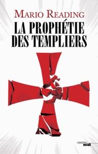 Mario Reading - La prophétie des Templiers.