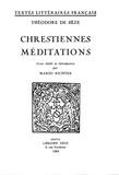 Mario Richter et Théodore Bèze - Chrestiennes méditations.