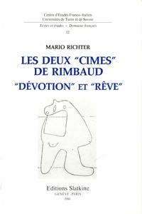 """Mario Richter - Les deux """"cimes"""" de Rimbaud - """"Dévotion"""" et """"rêve""""."""