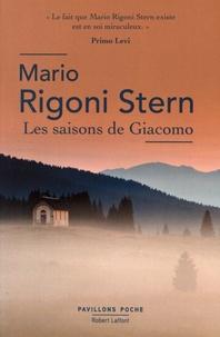 Mario Rigoni Stern - Les saisons de Giacomo.