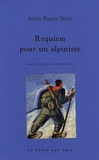 Mario Rigoni Stern - Requiem pour un alpiniste.