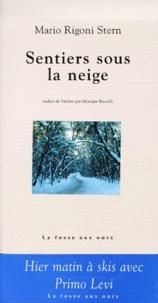 Mario Rigoni Stern - Sentiers sous la neige.