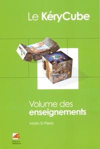 Mario Saint-Pierre - Le Kérycube - Volume des enseignements.