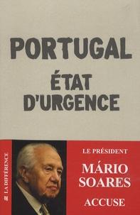 Mario Soarès - Portugal, Etat d'urgence - Chroniques 2012-2013.
