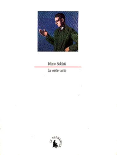 Mario Soldati - La veste verte.