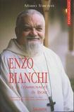 Mario Torcivia - Enzo Bianchi et la communauté de Bose.