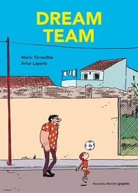 Mario Torrecillas et Artur Laperla - Dream Team.
