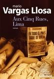 Mario Vargas Llosa - Aux Cinq Rues, Lima.