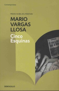 Mario Vargas Llosa - Cinco esquinas.