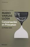 Mario Vargas Llosa - Conversacion en Princeton.