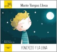 Mario Vargas Llosa - Fonchito y la luna.