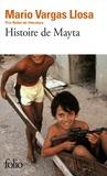 Mario Vargas Llosa - Histoire de Mayta.