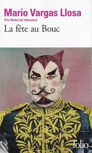 Mario Vargas Llosa et Albert Bensoussan - La fête au Bouc.