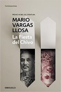 Mario Vargas Llosa - La Fiesta del Chivo.