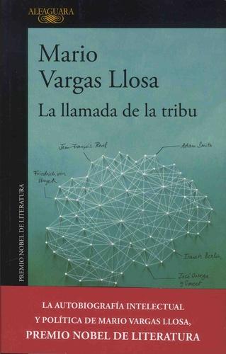 Mario Vargas Llosa - La llamada de la tribu.