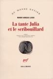 Mario Vargas Llosa - La Tante Julia et le scribouillard.