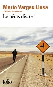 Mario Vargas Llosa - Le héros discret.