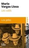 Mario Vargas Llosa - Les caïds.