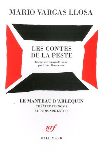 Mario Vargas Llosa - Les contes de la peste.