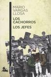 Mario Vargas Llosa - Los cachorros - Los jefes.