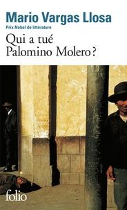 Mario Vargas Llosa - Qui a tué Palomino Molero ?.