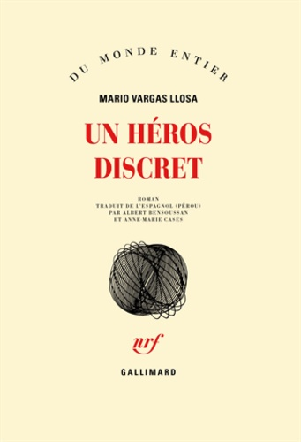 Mario Vargas Llosa - Un héros discret.