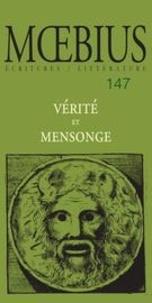Mario Vivier et Marie-Christine Arbour - Moebius. No. 147, Novembre 2015 - Vérité et mensonge.