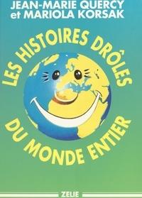 Mariola Korsak et J-M Quercy - Les histoires drôles du monde entier.