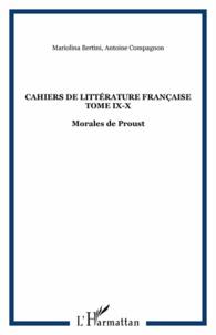 Coachingcorona.ch Cahiers de littérature française tome IX-X - Morales de Proust Image