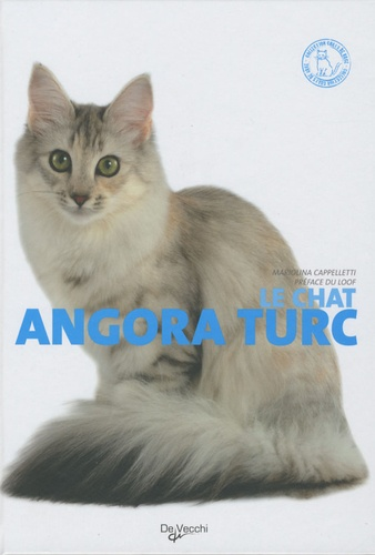 Mariolina Cappelletti - Le chat angora turc.
