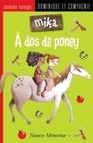 Marion Arbona et Nancy Montour - Mika  : À dos de poney.