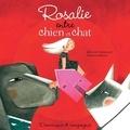 Marion Arbona et Mélanie Perreault - Rosalie entre chien et chat.