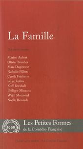 Marion Aubert et Olivier Brunhes - La Famille.