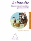 Marion Aufseesser - Rebondir - Réussir votre transition professionnelle.